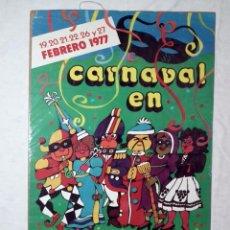Carteles Feria: CARNAVAL DE CADIZ - CARTEL ORIGINAL AÑO 1977. Lote 160317870