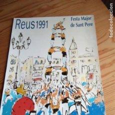 Carteles Feria: CARTEL FESTA MAJOR DE SANT PERE. REUS 1991. Lote 160863002