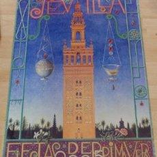 Affissi Fiera: SEVILLA, 2005, CARTEL DE FIESTAS DE PRIMAVERA, 68X96 CMS. Lote 162343350