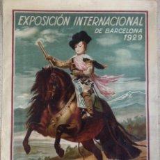 Carteles Feria: EL ARTE EN ESPAÑA EXPOSICIÓN INTERNACIONAL DE BARCELONA 1929 CARTEL LITOGRAFICO. Lote 164825746