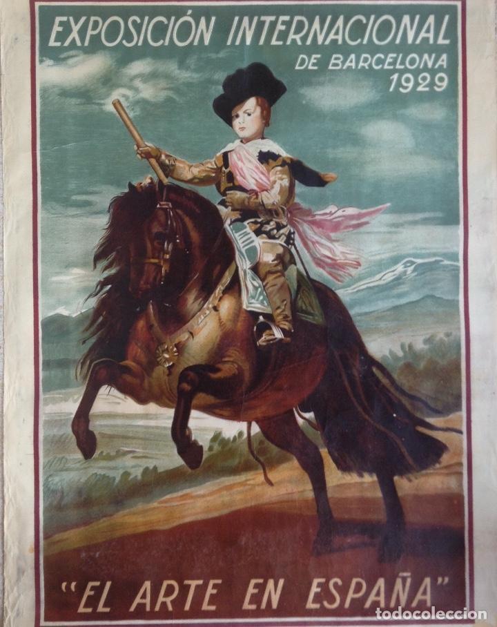 Carteles Feria: EL ARTE EN ESPAÑA EXPOSICIÓN INTERNACIONAL DE BARCELONA 1929 CARTEL LITOGRAFICO - Foto 2 - 164825746
