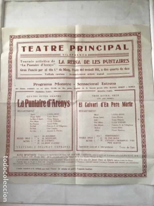 CARTEL TEATRE PRINCIPAL DE VILAFRANCA DEL PENEDÈS, LA PUNTAIRE 1930'S. (Coleccionismo - Carteles Gran Formato - Carteles Ferias, Fiestas y Festejos)