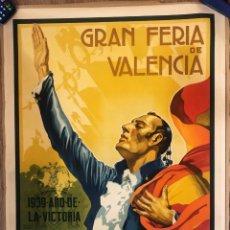 Carteles Feria: CARTEL ANTIGUO - GRAN FERIA DE VALENCIA, 1939. LITOGRÁFICO.. Lote 165223650