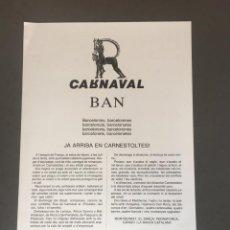 Carteles Feria: BANDO CARNAVAL 1985 BARCELONA DIBUJO JOAN BROSSA. Lote 165358222
