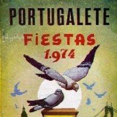 Carteles Feria: PORTUGALETE FIESTAS 1974. PROGRAMA OFICIAL DE FIESTAS.. Lote 165544814