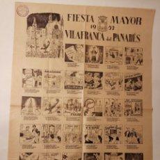 Carteles Feria: AUCA FIESTA MAYOR 1952 VILAFRANCA DEL PENEDES 44 X 64 CM.. Lote 165818902