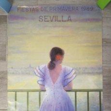 Carteles Feria: 1989 SEVILLA CARTEL FIESTAS DE PRIMAVERA 68 X 48 CM. Lote 166059090