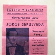 Carteles Feria: CARTEL DE JORGE SEPÚLVEDA - VILANOVA Y LA GELTRÚ 1953. BOLERA VILLANUEVA. . Lote 166098154