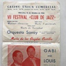 Carteles Feria: CASINO UNIÓN DE VILAFRANCA DEL PENEDES- VII FESTIVAL CLUB JAZZ. 1955. VER FOTOS ANEXAS. . Lote 166100054