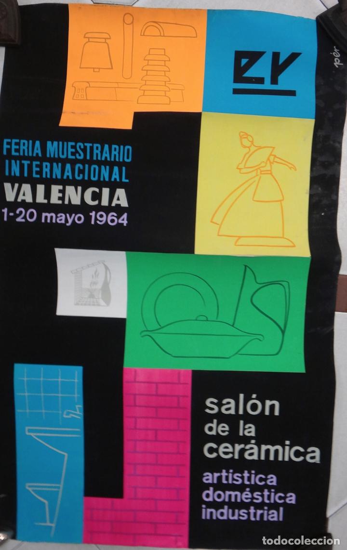 CARTEL FERIA MUESTRARIO VALENCIA 1964 , SALON LA CERAMICA , PEREZ , PINTURA ORIGINAL PINTADO A MANO (Coleccionismo - Carteles Gran Formato - Carteles Ferias, Fiestas y Festejos)