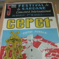 Affiches Foire: CARTEL CERET 5º FESTIVAL DE LA SARDANE. 19 AOUT 1962. BARBA HERMANOS IND. LITOGRAFICA. 67 X 49 CM.. Lote 166360046