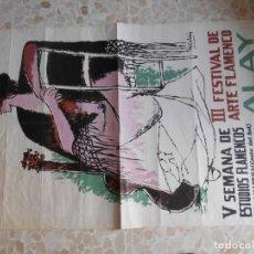 Affissi Fiera: CARTEL DE FLAMENCO DE ALAY AÑO 1970 SEMANA DE ESTUDIOS FLAMENCOS-BENALMADENA. Lote 167047628