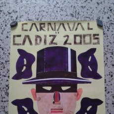 Carteles Feria: CARTEL CARNAVAL DE CÁDIZ 2005 MEDIDAS 68X48 CM.. Lote 167912888
