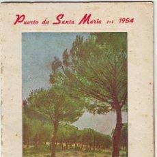 Carteles Feria: PUERTO DE SANTA MARÍA REVISTA FESTEJOS AÑO 1954. Lote 168481088