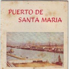 Carteles Feria: PUERTO DE SANTA MARIA . REVISTA DE FESTEJOS DEL AÑO 1955. Lote 168481288