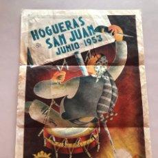 Carteles Feria: CARTEL DE HOGUERAS DE SAN JUAN -ALICANTE 1953-. Lote 168488604