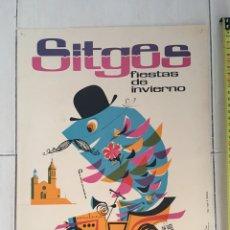 Carteles Feria: CARTEL SITGES V CARRERA COCHES DE ÉPOCA 1963 FIESTAS DE INVIERNO. Lote 169444300