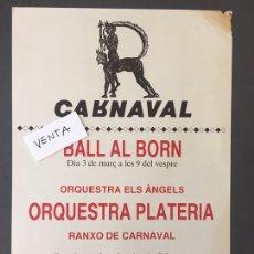 Carteles Feria: CARTEL CARNAVAL BARCELONA - BALL AL BORN - ORQUESTRA PLATERIA 1984. Lote 169718245