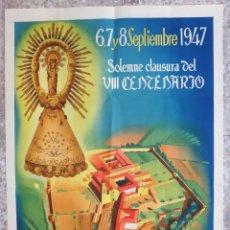 Carteles Feria: CARTEL FERIAS Y FIESTAS VIRGEN DE VERUELA, ZARAGOZA, LITOGRAFIA , VIII CENTENARIO 1947, ORIGINAL. Lote 170972310