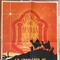 Carteles Feria: SEVILLA ATENEO CARTEL ANTIGUO CABALGATA REYES MAGOS,M.TRONCOSO 1949. Lote 171328365