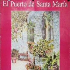 Carteles Feria: CARTEL. PUERTO DE SANTA MARIA. R. FENOY. III CONCURSO Y FIESTAS DE LOS PATIOS. 2000. 69 X 49 CM. . Lote 171364718