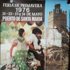 Carteles Feria: CARTEL. PUERTO DE SANTA MARIA. FERIA DE LA PRIMAVERA 1976. MEDIDAS: 68 X 50 CM. APROX.. Lote 171365200