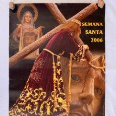 Carteles Feria: CARTEL POSTER SEMANA SANTA CARAVACA DE LA CRUZ ( MURCIA ) AÑO 2006. Lote 171655689