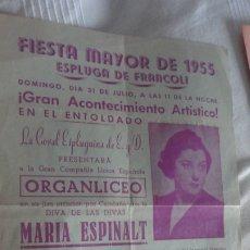 Carteles Feria: ANTIGUO CARTEL.FIESTA MAYOR ESPLUGA FRANCOLÍ 1955.CORAL ESPLUGUINA.ORGANLICEO.MARIA ESPINALT.. Lote 173128628