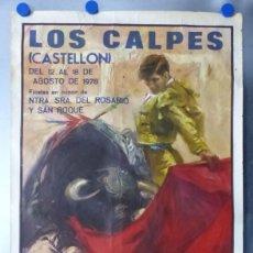 Carteles Feria: CARTEL LOS CALPES, CASTELLON - FIESTAS EN HONOR NTRA. SRA. DEL ROSARIO Y SAN ROQUE - AÑO 1978. Lote 173267470