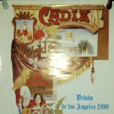 Carteles Feria: CARTEL. VELADA DE LOS ANGELES CADIZ. 1990.. Lote 175161727
