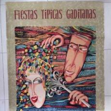 Carteles Feria: CÁDIZ FIESTAS TÍPICAS GADITANAS AÑO 1959 ORIGINAL DE ÉPOCA. Lote 175325220