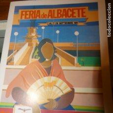 Affiches Foire: PROGRAMA DE LA FERIA DE ALBACETE AÑO 1981. Lote 175452460