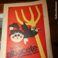 Affissi Fiera: PROGRAMA DE LA FERIA DE ALBACETE AÑO 1966. Lote 175453017