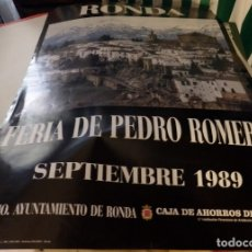 Carteles Feria: RONDA, 1989, CARTEL FERIA DE PEDRO ROMERO, 48X68 CMS. Lote 175747268