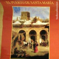 Carteles Feria: PUERTO DE SANTA MARIA. FERIA DE LA PRIMAVERA Y FIESTA DEL VINO FINO. 2002.. Lote 177436544