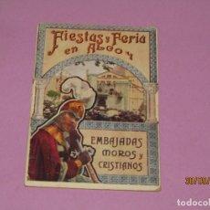 Carteles Feria: FIESTAS Y FERIA EN ALCOY - EMBAJADAS MOROS Y CRISTIANOS EN HONOR A SAN JORGE MARTIR - 1920S.. Lote 177961143