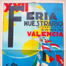 Carteles Feria: VALENCIA. GRAN CARTEL FERIA MUESTRARIO INTERNACIONAL . AÑO 1934. REPÚBLICA.. Lote 178003399