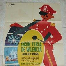 Carteles Feria: CARTEL GRAN FERIA DE VALENCIA. JULIO 1965. Lote 178067659