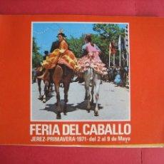 Carteles Feria: FERIA DEL CABALLO. JEREZ 1971. Lote 178307842