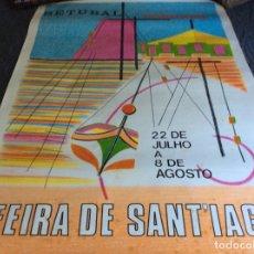Carteles Feria: FEIRA DE SANT´IAGO, SETÚBAL. ANO 1972. DIMENS. 56,5 X 80,0 CM. Lote 178595315