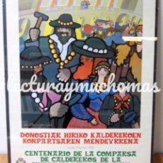 Carteles Feria: CENTENARIO DE LA COMPARSA DE CALDEREROS DE SAN SEBASTIÁN (1984). HISTÓRICO CARTEL ORIGINAL. Lote 178630061