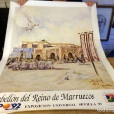 Carteles Feria: SEVILLA, 1992, CARTEL PABELLON DEL REINO DE MARRUECOS, EXPO 92, 68X98 CMS. Lote 178680911