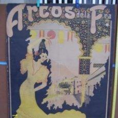 Carteles Feria: CARTEL ANTIGUO DE ARCOS DE LA FRONTERA. Lote 179082331