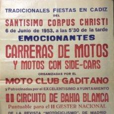 Carteles Feria: CARTEL. EMOCIONANTES CARRERAS DE MOTOS. MOTO CLUB GADITANO.II CIRCUITO DE BAHIA BLANCA. CADIZ, 1953.. Lote 179221826