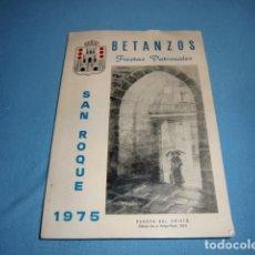 Carteles Feria: FOLLETO FIESTAS PATRONALES DE SAN ROQUE DE BETANZOS AÑO 1975. Lote 179517487