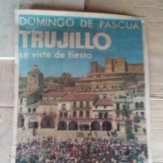 Carteles Feria: TRUJILLO EN PASCUA. GRAN FORMATO. Lote 180104301