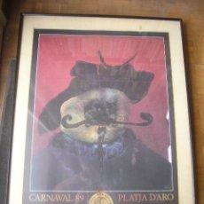 Carteles Feria: CARTEL DEL CARNAVAL 1989 DE PLATJA D'ARO (PENYA -ELS PIPAS-) (80X55 CM) FIRMADO POR EL ARTISTA.. Lote 180870095