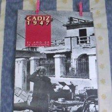 Affissi Fiera: CARTEL CÁDIZ 1947/1997 AÑO DE LA EXPLOSIÓN DE CÁDIZ - CENTRO CULTURAL EL PALILLERO . Lote 181991350