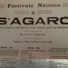 Carteles Feria: S´ AGARÓ GIRONA CARTEL ANUNCIO FESTIVALS NAUTICS 1935. Lote 182799601