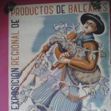 Carteles Feria: EXPOSICIÓN REGIONAL DE PRODUCTOS DE BALEARES.1946. Lote 182817742